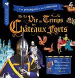 La vie au temps des châteaux forts couv