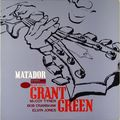 Grant Green - 1964 - Matador (Blue Note)
