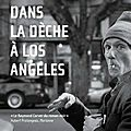 Fondation larry / dans la dèche à los angeles.