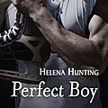 Perfect boy > helena hunting