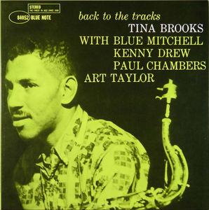 Tina_Brooks___1960___Back_To_The_Tracks__Blue_Note_