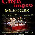 Catch au 34 le 14 avril 2011 quart