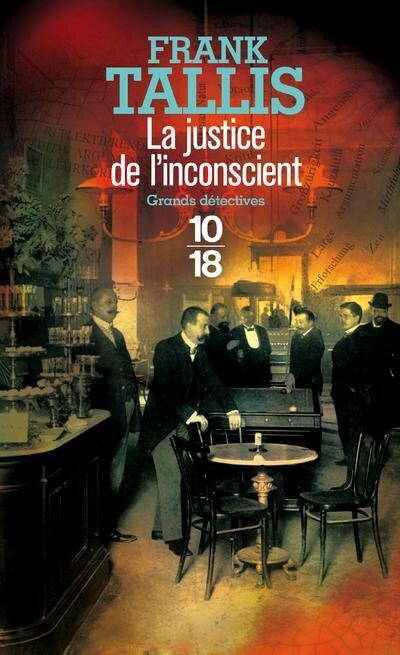 La justice de l'inconscient, Frank Tallis