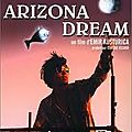 Arizona dream d'emir kusturica avec johnny depp, jerry lewis, faye dunaway, lili taylor