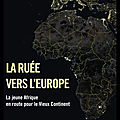 la ruee vers l europe
