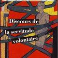 Discours de la servitude volontaire, de la boétie