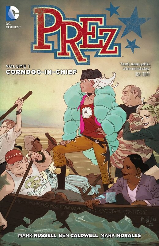 new 52 prez vol 1 corndog in chief TP