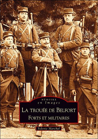 Livre La Trouée de Belfort Forts et militaires