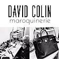 Rencontre avec david colin - artisan maroquinier spécialisé dans la réparation de sac à main de luxe