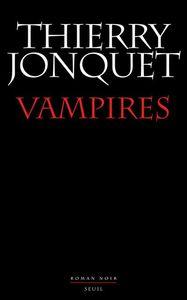 7647915410_vampires_de_thierry_jonquet