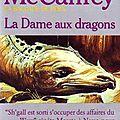 La dame aux dragons ~~ anne mccaffrey