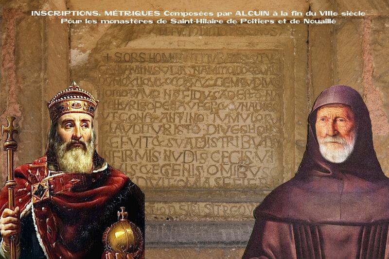 INSCRIPTIONS MÉTRIQUES Composées par ALCUIN pour les monastères de Saint-Hilaire de Poitiers et de Nouaillé