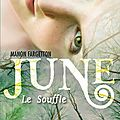 June (le souffle, tome 1), manon fargetton