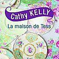 La maison de tess -cathy kelly.