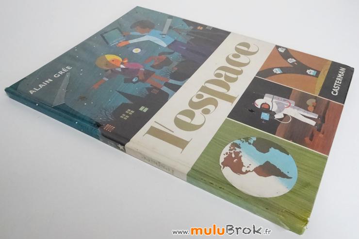 L'ESPACE-Alain-Grée-2-muluBrok-Livre-ancien