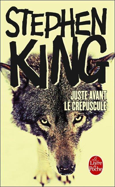 Juste-avant-le-Crepuscule-de-Stephen-King