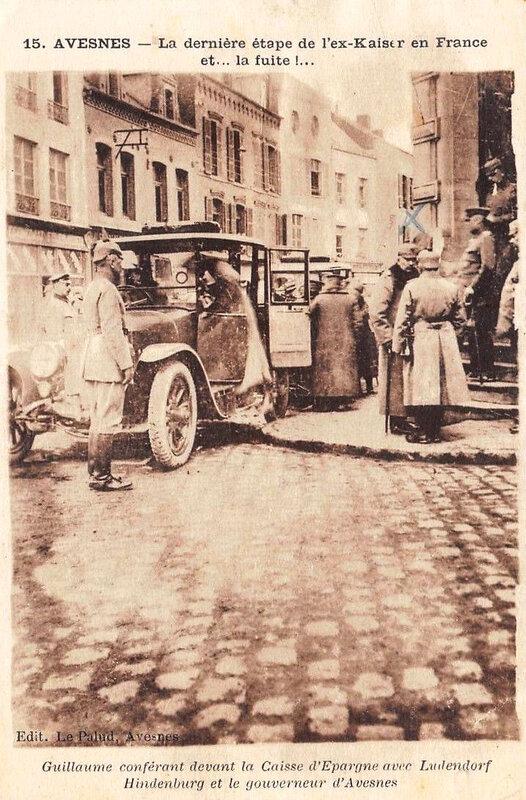 Avesnes dernière étape de l'ex-Kaiser avant la fuite