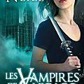 Les vampires de chicago / chicogaland vampires (de chloe neill) :tome 1 à 11