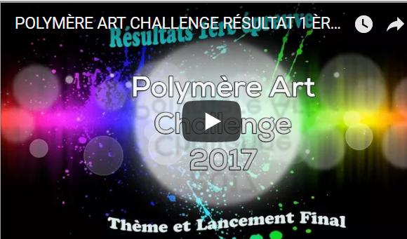 POLYMERE ART CHALLENGE 2017 PREMIERE EPREUVE / DECOUVREZ LA SELECTION DU JURY