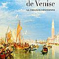 La belle de venise (la trilogie vénitienne tome 1) ❋❋❋ emma mars