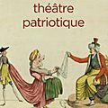 Le théâtre patriotique.