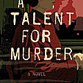 A talent for murder, d'andrew wilson