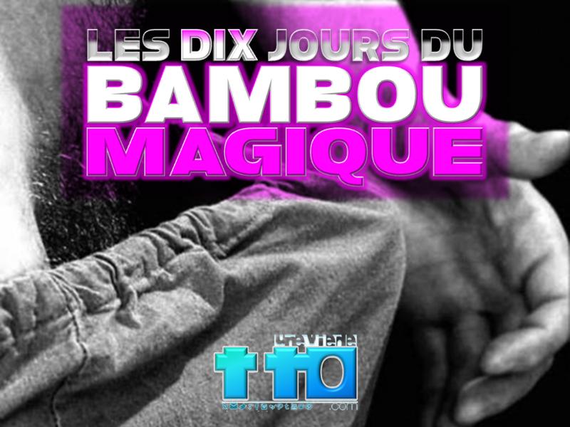 LES 10 JOURS DU BAMBOU MAGIQUE