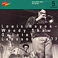 Louis Hayes Woody Shaw Quintet - 1977 - Lausanne 1977, Swiss Radio Days, Jazz Series Vol
