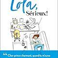 Lola, sérieux ! de luce michel