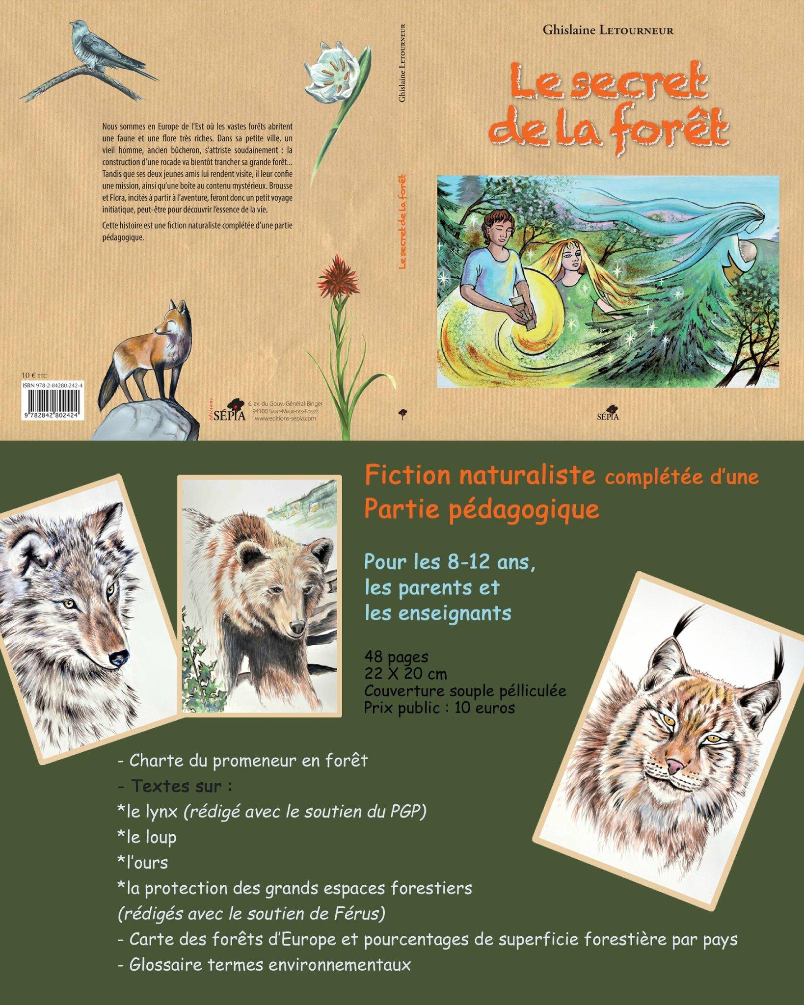 Publication De Mon 3eme Livre Le Secret De La Foret Editions Sepia Crea Gl Ghislaine Letourneur Artiste Peintre Auteure Ecologie En Creations