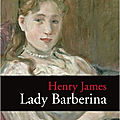 Lady barberina, henry james