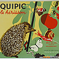 Livre collection ... quipic le herisson (1948) * albums du père castor