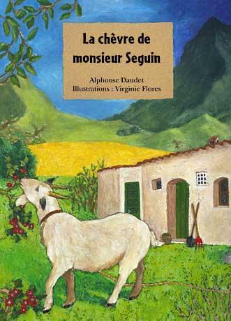 Illustration la chèvre de Mr Seguin par Virginie Flores