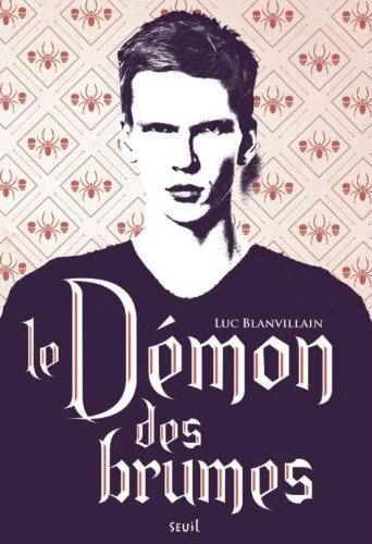 Le démon des brumes - Luc Blanvillain Lectures de Liliba