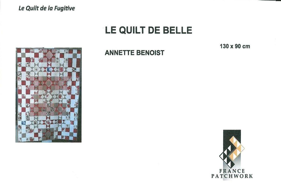 25-Annette BENOIST-LE QUILT DE BELLE-Quilts la Fugitive