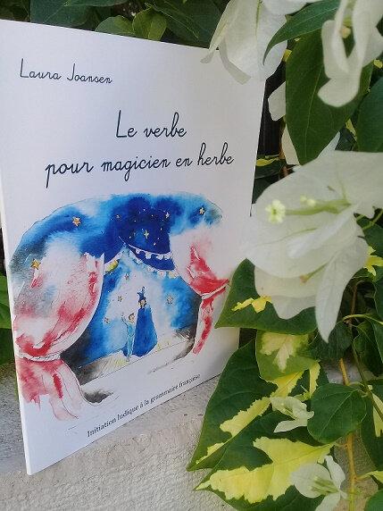Laura Joansen- Le verbe pour magicien en herbe - Initiation ludique à la grammaire française
