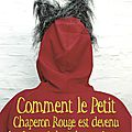 0500 Photos du spectacle:Comment le Petit Chaperon rouge ...