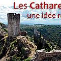 Les cathares: une idée reçue