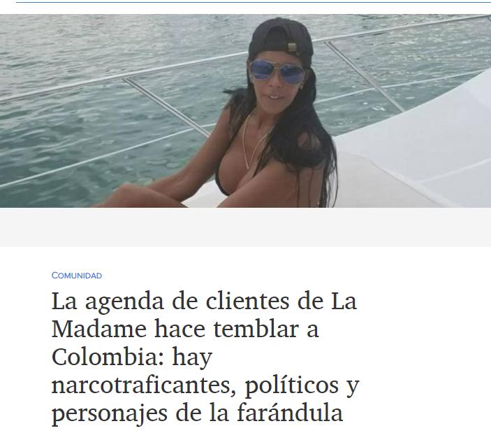 2018-08-14 21_07_50-La agenda de clientes de La Madame hace temblar a Colombia_ hay narcotraficantes