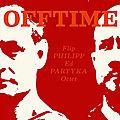 Flip Philipp & Ed Partyka Octet - 2012 - Offtime (ATS)