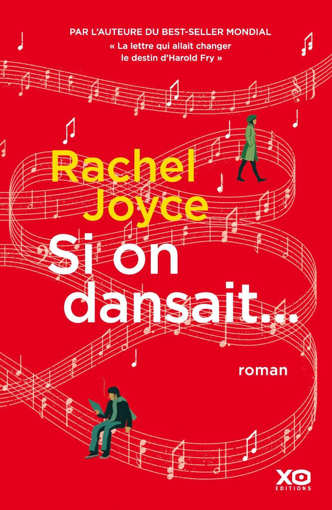 """Si on dansait..."" de Rachel Joyce aux Éditions XO"