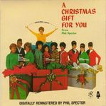 1963 A CHRISTMAS GIFT FOR YOU FROM PHIL SPECTOR