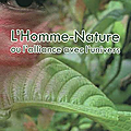 L'homme-nature ou l'alliance avec l'univers