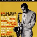 Bud Shank - 1957 - Bud Shank Plays Tenor (Pacific jazz)