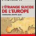 l etrange suicide de l europe