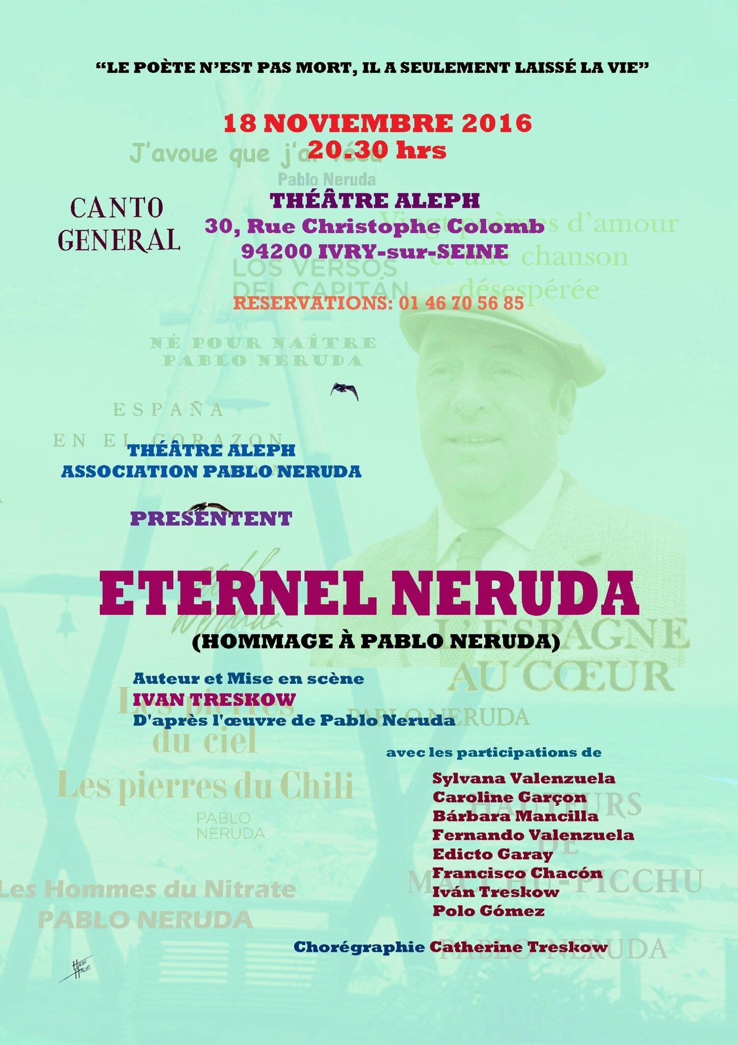 """Présentation """"ETERNEL NERUDA"""" d'après l'œuvre de Pablo Neruda"""