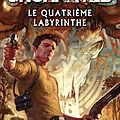Uncharted, le quatrième labyrinthe de christopher golden