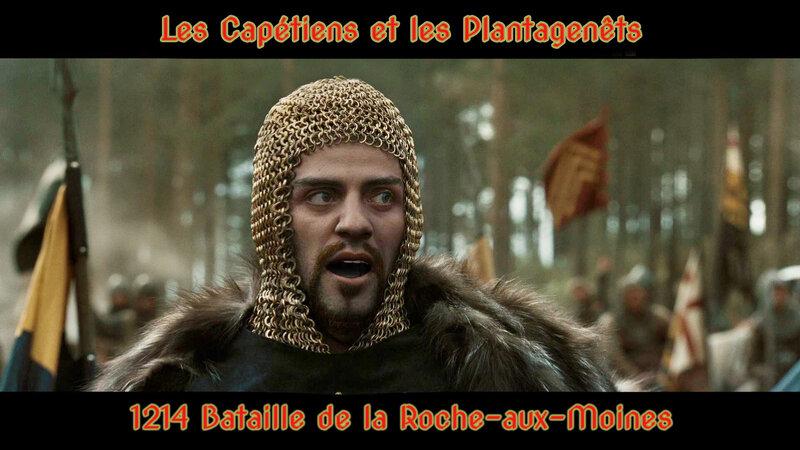 1214 Bataille de la Roche-aux-Moines entre le Capétien Louis IX et Jean sans Terre Plantagenêt
