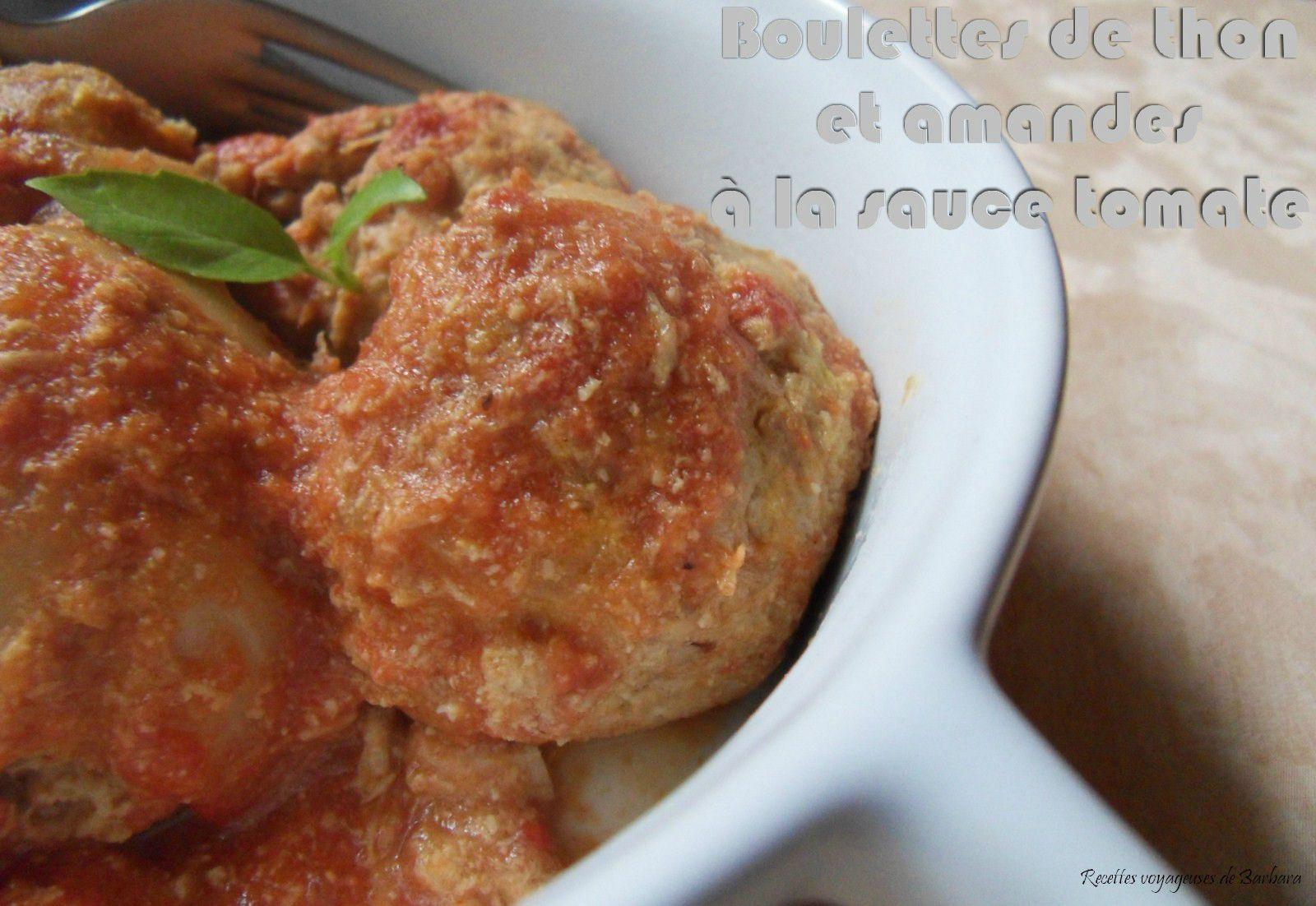 boulette de thon et amandes à la sauce tomates