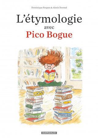etymologie-avec-pico-bogue-l-tome-1-etymologie-avec-pico-bogue-l